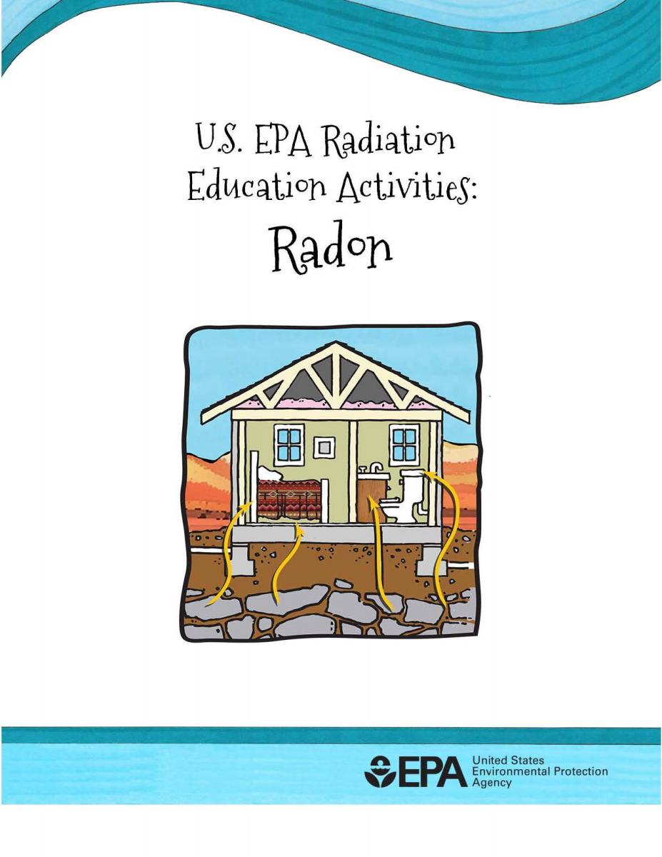 Image of cover of the EPA's Radiation Education Activities for Radon Booklet